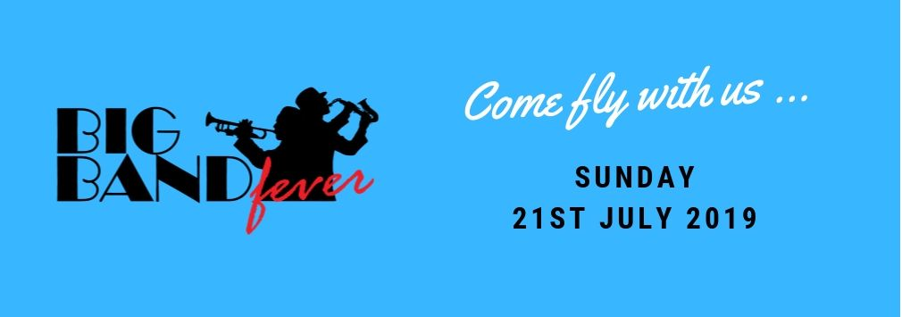 Big Band Fever - Bromley Summer Concerts