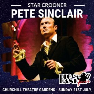 Pete Sinclair - Big Band Fever, 21st July 2019