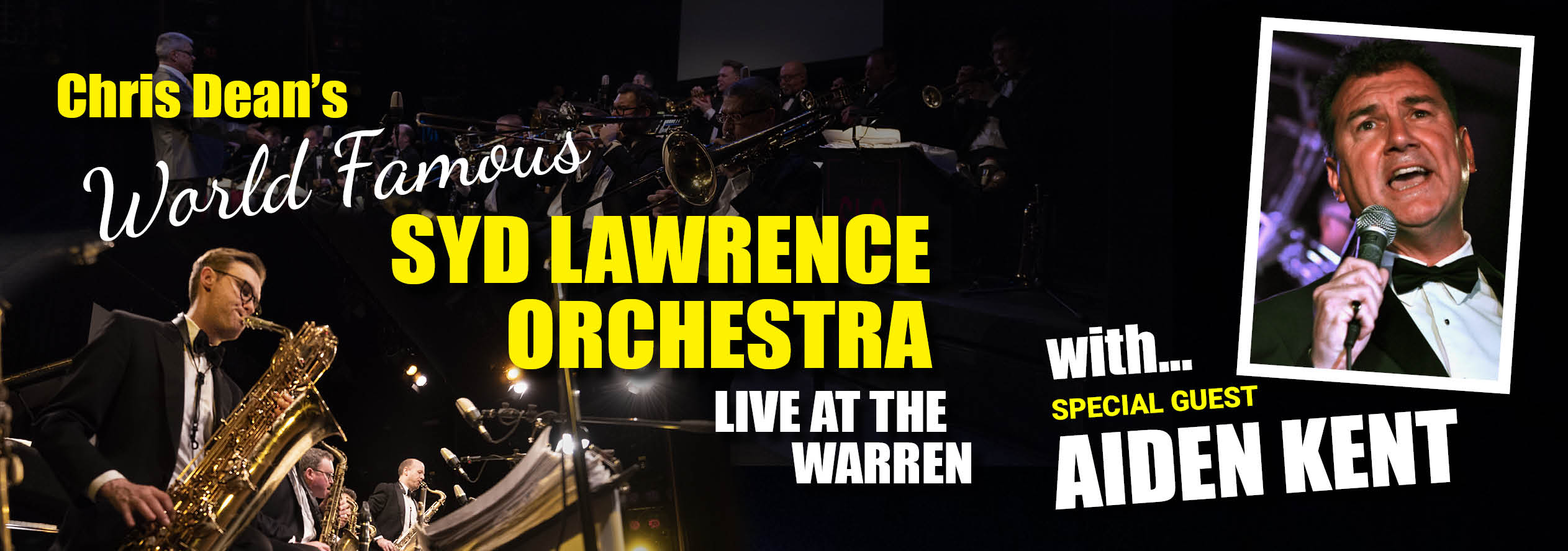 Chris Dean and the Syd Lawrence Orchestra with Aiden Kent